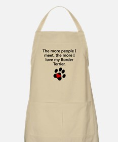The More I Love My Border Terrier Apron