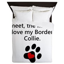 The More I Love My Border Collie Queen Duvet