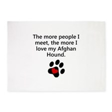 The More I Love My Afghan Hound 5'x7'Area Rug