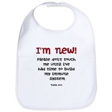 I'm New! Please Dont Touch Me Bib