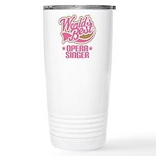 Worlds Best Opera Singer Travel Mug