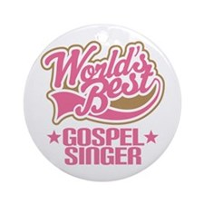 Worlds Best Opera Singer Ornament (Round)