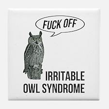 Irritable Owl Syndrome Tile Coaster
