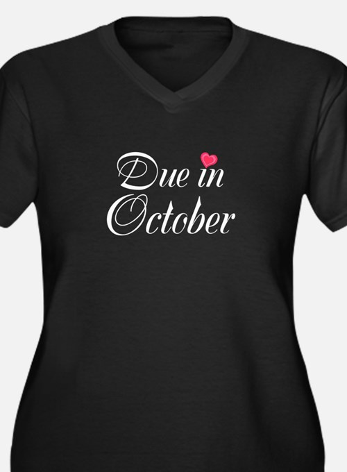 Due in (Write in the Month) Plus Size T-Shirt