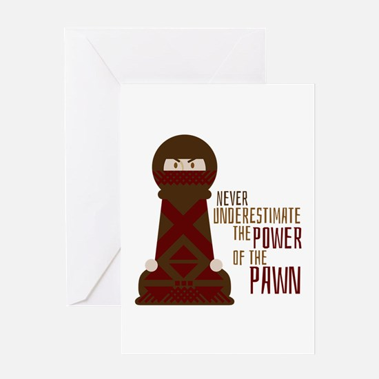 Power Of Pawn Greeting Cards