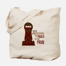 Power Of Pawn Tote Bag