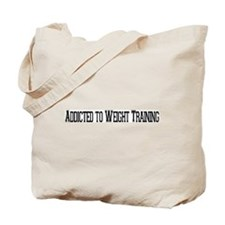 Addicted to Weight Training Tote Bag