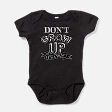 Don't Grow Up It's A Trap Baby Bodysuit