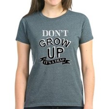 Don't Grow Up, It's A Trap Tee
