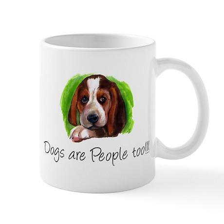 Dogs are People too! Mug
