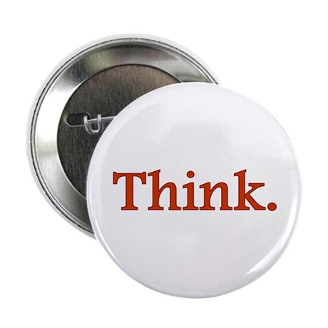 "Think 2.25"" Button (10 pack)"