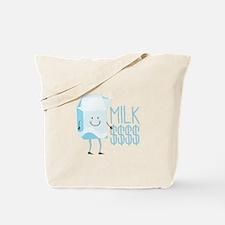 Milk Money Tote Bag