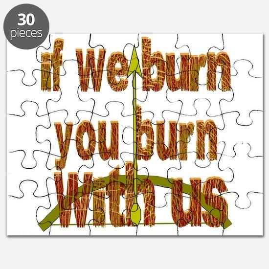 I We Burn Small Arrow Puzzle