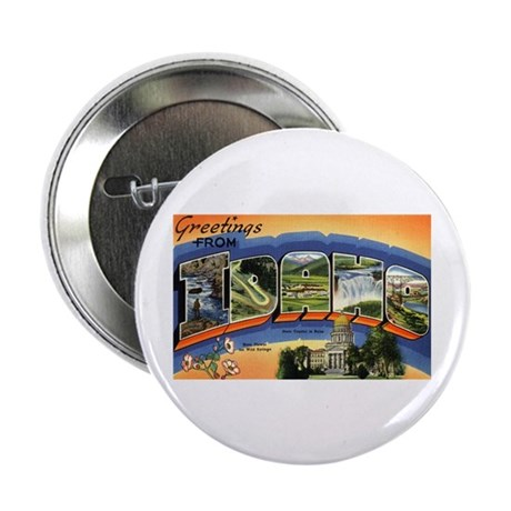"""Greetings from Idaho 2.25"""" Button (100 pack)"""