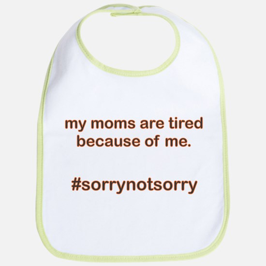 Sorrynotsorrymoms Orange Bib