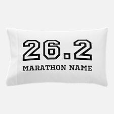 Marathon Name Personalize It! Pillow Case