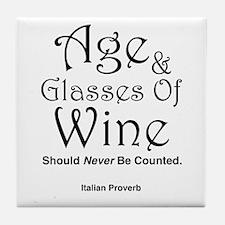 Age & Glasses Of Wine Tile Coaster
