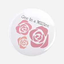 "One In A Million 3.5"" Button"