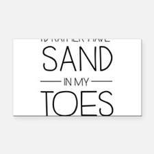 I'd Rather Have Sand In My Toes Rectangle Car Magn