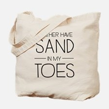I'd Rather Have Sand In My Toes Tote Bag
