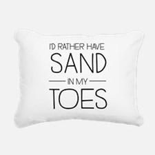 I'd Rather Have Sand In My Toes Rectangular Canvas