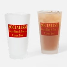 Socialism equals no freedom Drinking Glass