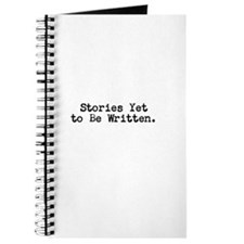 STORIES YET TO BE WRITTEN Journal