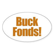 Buck Fonds! Oval Decal