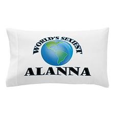 World's Sexiest Alanna Pillow Case