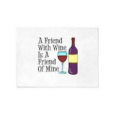 Friend With Wine Friend Of Mine 5'x7'area Rug