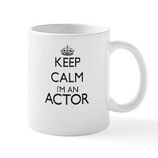 Keep calm I'm an Actor Mugs