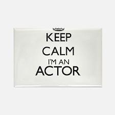 Keep calm I'm an Actor Magnets