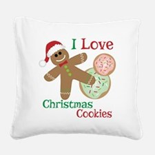 I Love Christmas Cookies with Square Canvas Pillow