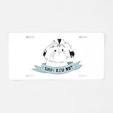 I Shih Tzu Not Aluminum License Plate