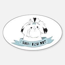 I Shih Tzu Not Decal