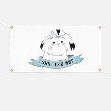 I Shih Tzu Not Banner