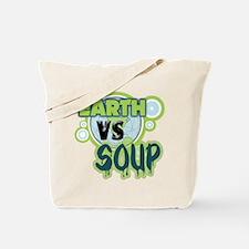 Earth VS Soup Tote Bag
