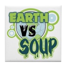 Earth VS Soup Tile Coaster