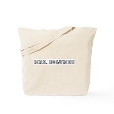 Mrs. Columbo Tote Bag