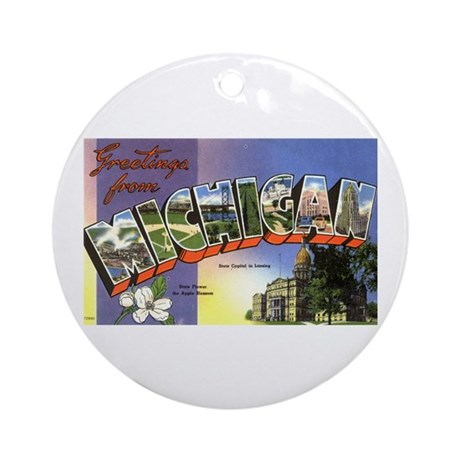 Greetings from Michigan Ornament (Round)