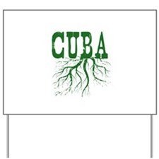 Cuba Roots Yard Sign
