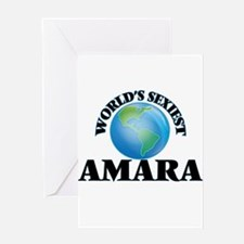 World's Sexiest Amara Greeting Cards