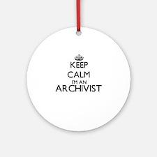 Keep calm I'm an Archivist Ornament (Round)