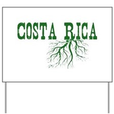 Costa Rica Roots Yard Sign