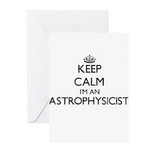 Keep calm I'm an Astrophysicist Greeting Cards
