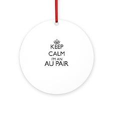 Keep calm I'm an Au Pair Ornament (Round)