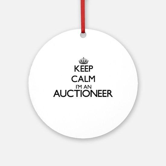 Keep calm I'm an Auctioneer Ornament (Round)