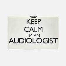 Keep calm I'm an Audiologist Magnets