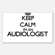 Keep calm I'm an Audiologist Decal