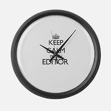 Keep calm I'm an Editor Large Wall Clock